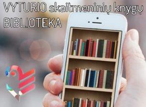 """Skaitmeninių knygų biblioteka """"Vyturys"""""""